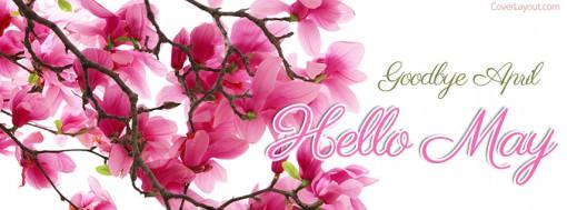 Goodbye April Hello May Facebook Photos