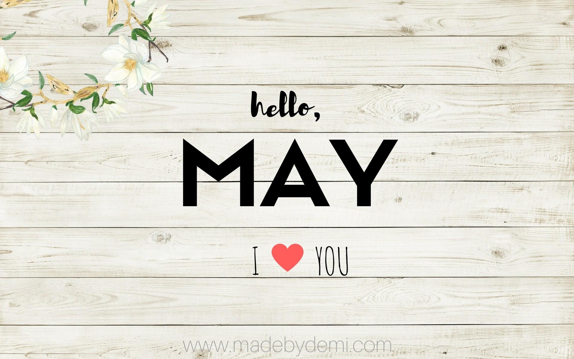 Hello May Desktop Wallpapers