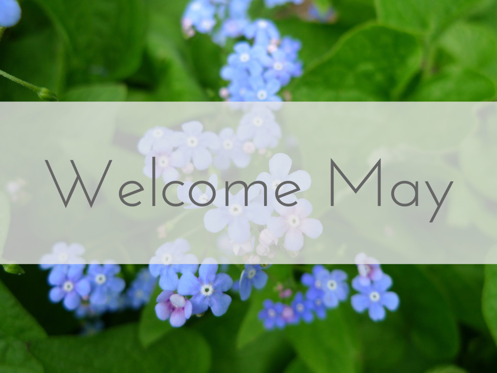May Welcome Images for Tumblr